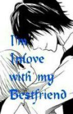 Im Inlove with my Bestfriend by marby13parcon
