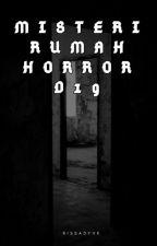 Misteri Rumah Horror  D19 by Rissadyvk