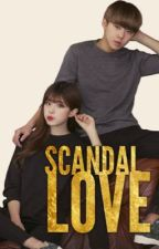 Scandal Love by ILoveHunHan_22
