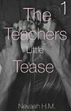 The Teacher's Little Tease by VANITYstarrSIXX