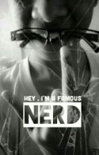 Hey, I'm A Famous Nerd by kevz_pineda