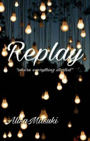 Replay by AlisaMitsuki