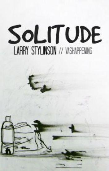 Solitude (Portuguese version) | W/ larrychild