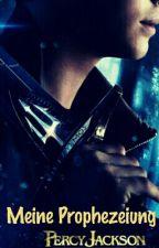 Meine Prophezeiung (Percy Jackson ff) (slow update) by Vampire_Elves