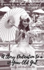 A Story Dedication to a 12-Year-Old Girl by Thanh_athleticgirl