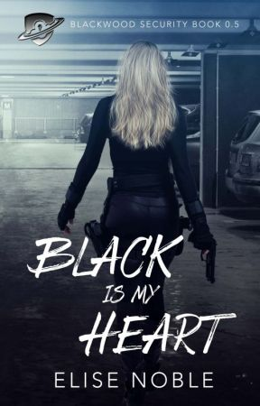 Black is My Heart (Humorous Thriller) by EliseNoble