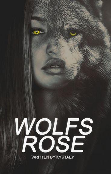 Wolfs Rose #Wattys2016