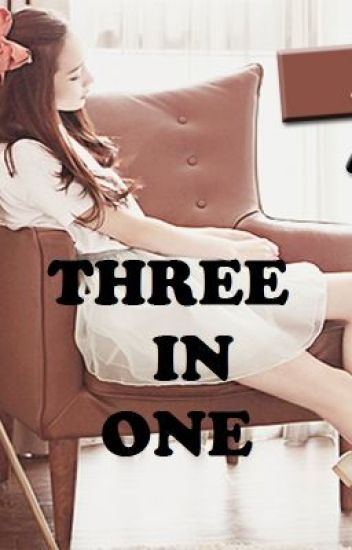 One Shot Story - Three in One