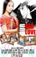 Our Red Love  ||KathnieL|| by JaynielleVJalmasco