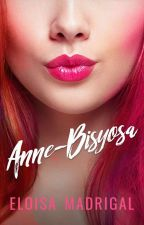 Anne-Bisyosa (PUBLISHED BY RBTL PUBLISHING) by TheCatWhoDoesntMeow