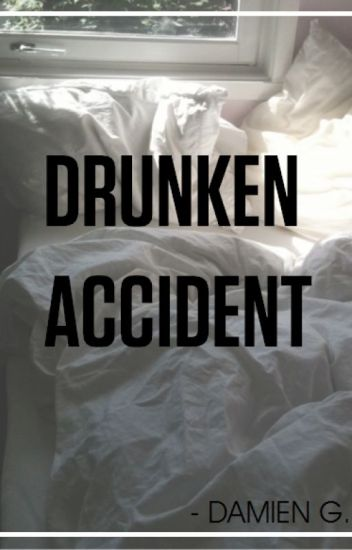 Drunken Accident [boyxboy]
