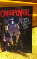 """Creepovers you can't come in here """"completed and MAJOR editing"""" by ErinLichtblau"""