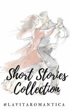 SHORT STORIES COLLECTION by lavitaromantica