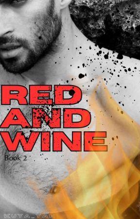 Red &Wine[ Book 2]: Reaching You by yayan-yayan