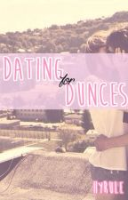Dating for Dunces by -somnambulist