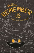 Remember Us by ideaFina