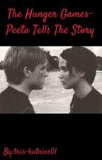 The Hunger Games-Peeta Tells The Story by tris-katniss01