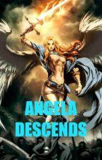 ANGELA DESCENDS: the forth poem about Angela by DaggerDarkstar6