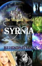 The Magical World Of  SYRNIA by behindmymask