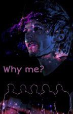Why me?  Zainourry  by randymyqueen