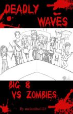 Deadly Waves - Big 8 / Jelsa VS Zombies by melantha123