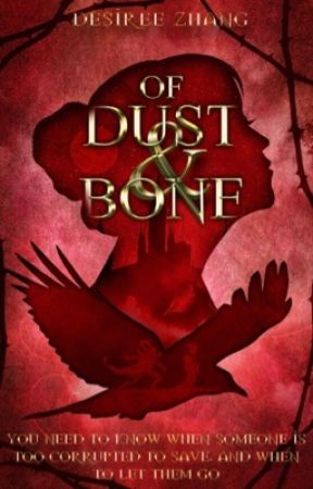 Of Dust and Bone by 18dzhang