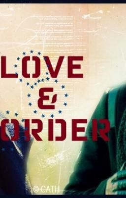 Love & Order (A Law & Order:SVU fanfic)