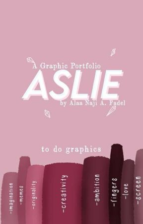 Aslie | Graphic Portfolio by aljirites