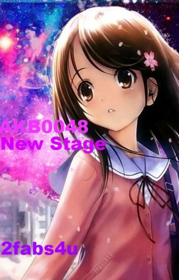 AKB0048: New Stage