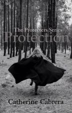 Protection ( The first book in the protecter series) by Delightreading1