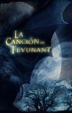 La Canción de tevunant by CapitanNemo