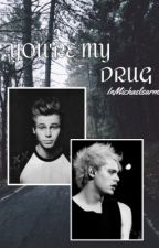 You Are My Drug [MUKE] by InMichaelsarm