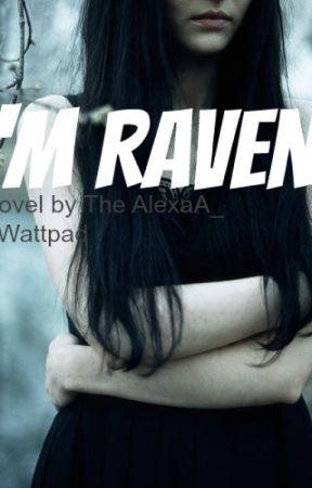 I'm Raven by TheAlexaA_