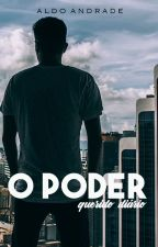 Querido Diário: O Poder - Livro II (Romance Gay) by AldoAndradeOficial