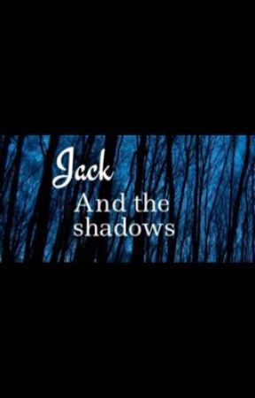 Jack and the shadows  by Liv_Frog
