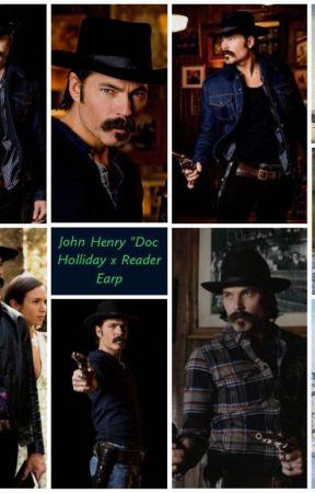 "John Henry ""Doc Holliday x Reader Earp by Shasta1989"