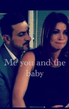 Me you and the baby by alisonkingfan4