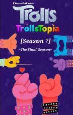 Trolls: Trollstopia [Season 7] by George_Beard