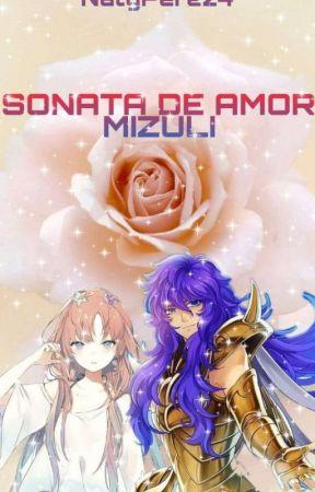 Sonata de amor - Mizuli by NatyPerez4