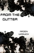 From the Gutter by AWarwick