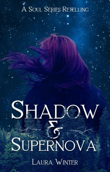 Shadow & Supernova: Young Adult Magical Realism Novel