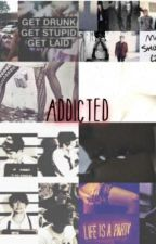 Addicted by BrookeBates607