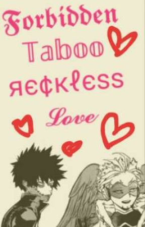 Forbidden, Taboo, Reckless Love (DabiHawks/HotWings) by Amelia_Dreemurr