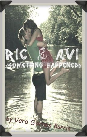 Ric & Avi: Something Happened by persevera