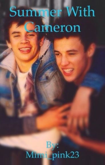 Summer with Cameron (Hayes Grier Fanfiction)