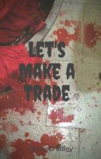 Let's Make a Trade by RobynBradley
