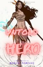 Untold Hero by marifelpamugas