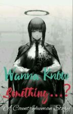 Wanna Know Something...? Vol. 4 ~A Countryhuman Story~ by Visirian_Ackerman
