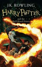 (Terjemahan) Harry Potter and the Half-Blood Prince  by wwindaaulia96