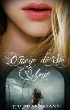 O Beijo de Um Anjo - Livro 2 da Série Anjo by evfranzmann